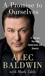 A promise to ourselves de Alec Baldwin